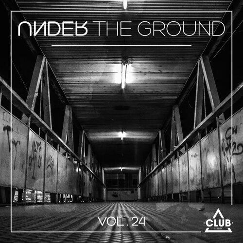 Under the Ground, Vol. 24