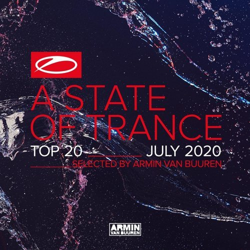 A State Of Trance Top 20 - July 2020 - Selected by Armin van Buuren