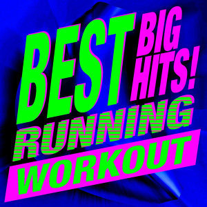 Best Big Hits! Running Workout
