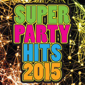 Super Party Hits 2015