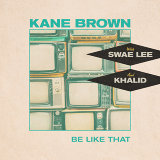 Be Like That - feat. Swae Lee & Khalid