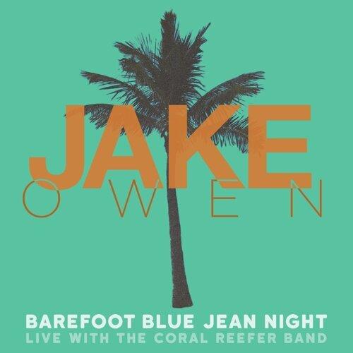 Barefoot Blue Jean Night (Live)