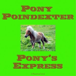 Pony's Express - Remastered 2015