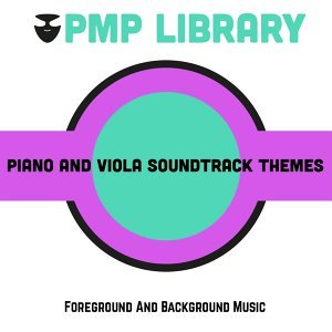 Piano And Viola Soundtrack Themes - Foreground and Background Music