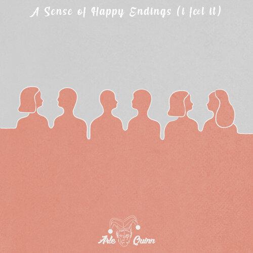 A Sense of Happy Endings (I Feel It)