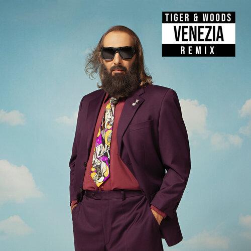 Venezia - Tiger & Woods Remix