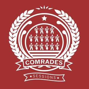 The Comrades Sessions