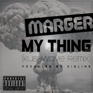 My Thing Dubstep Remix (feat. Sibling)