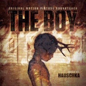 The Boy - Original Motion Picture Soundtrack