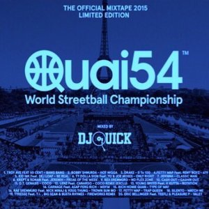 Quai 54 Edition 2015 - Mixtape