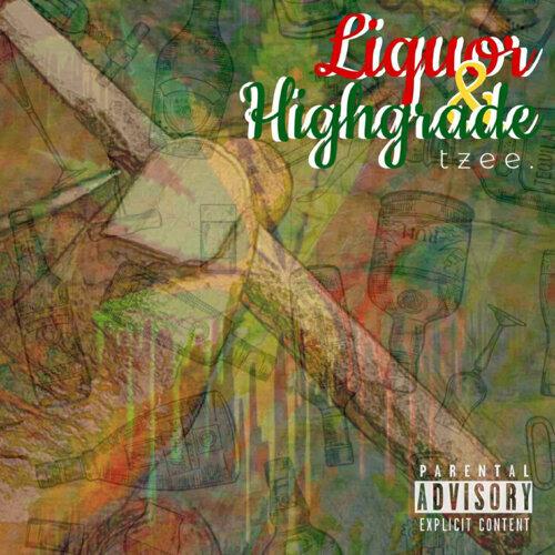 Liquor & High Grade