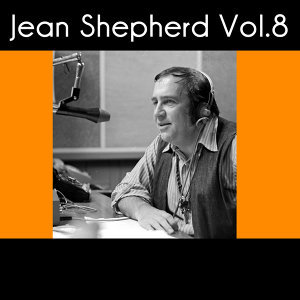 Jean Shepherd, Vol. 8