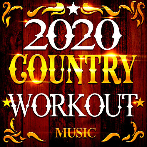 2020 Country Workout Music