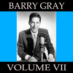 Barry Gray, Vol. 7