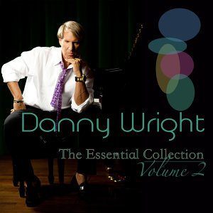 Danny Wright: The Essential Collection, Vol. 2