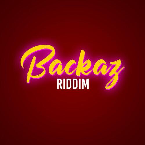 Backaz Riddim