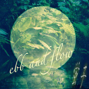 Ebb and Flow - Single