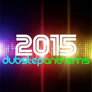 2015: Dubstep Anthems