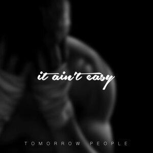It Ain't Easy