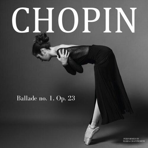 Chopin: Ballade no. 1, Op. 23