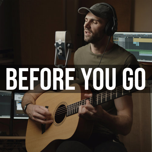 Before You Go - Acoustic