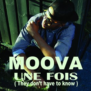 Une fois - They Don't Have to Know