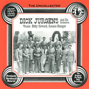 Dick Jurgens & His Orchestra, 1937-39