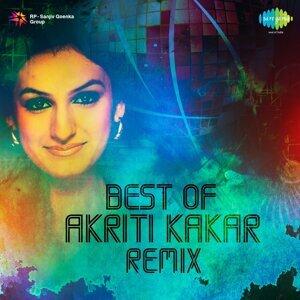 Best of Akriti Kakar - Remix