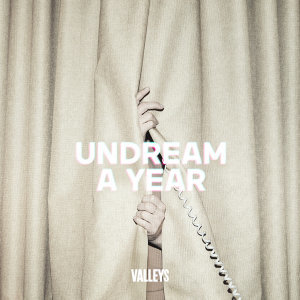 Undream A Year