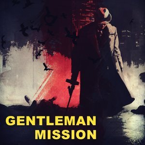 紳士任務爵士夜: Gentleman Mission