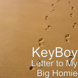 Letter to My Big Homie