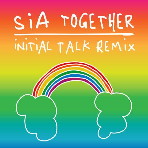 Together - Initial Talk Remix
