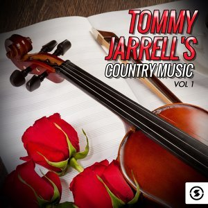 Tommy Jarrell's Country Music, Vol. 1