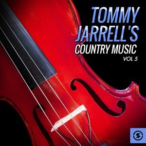 Tommy Jarrell's Country Music, Vol. 5