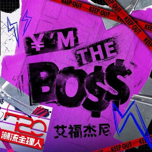 ¥'m the Bo$$