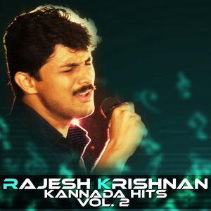 Rajesh Krishnan Kannada Hits, Vol. 2