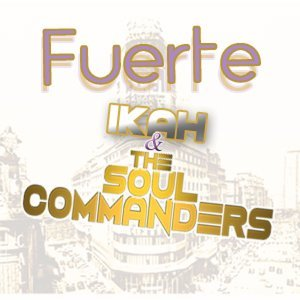 Fuerte - feat. The Soul Commanders