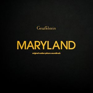 Maryland - Original Motion Picture Soundtrack