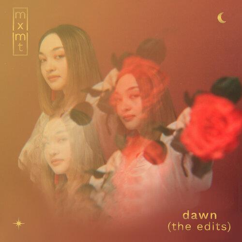 dawn - the edits