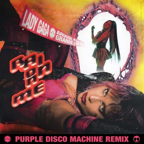 Rain On Me - Purple Disco Machine Remix