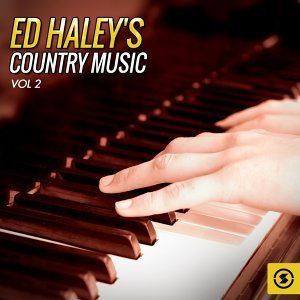 Ed Haley's Country Music, Vol. 2