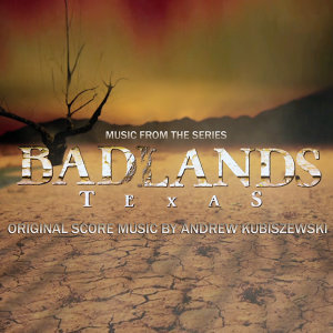 Badlands (Music from the Original TV Series)