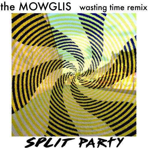 Wasting Time - Split Party Remix