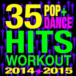 35 Pop + Dance Hits Workout 2014 + 2015