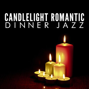 Candlelight Romantic Dinner Jazz