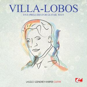 Villa-Lobos: Five Preludes for Guitar, W419 (Digitally Remastered)