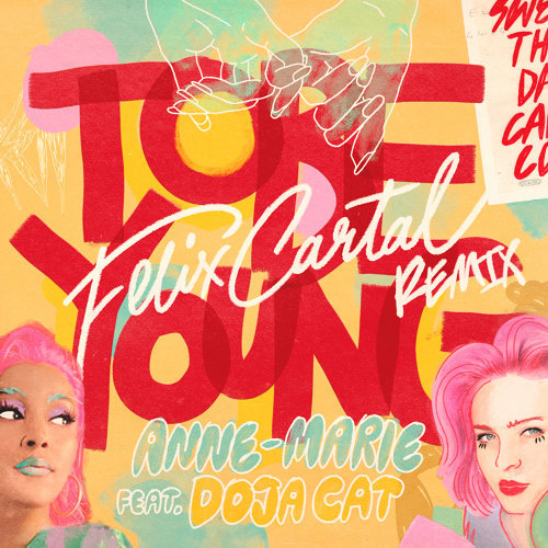 To Be Young (feat. Doja Cat) - Felix Cartal Remix