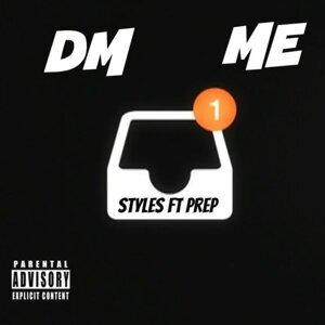 Dm Me (feat. Prep)