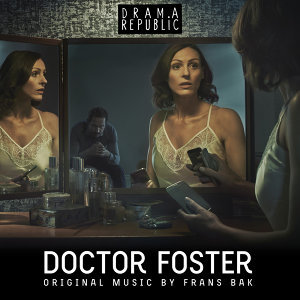 Doctor Foster (Original Television Soundtrack)