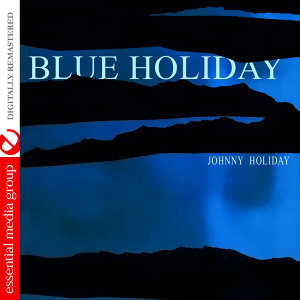 Blue Holiday (Digitally Remastered)